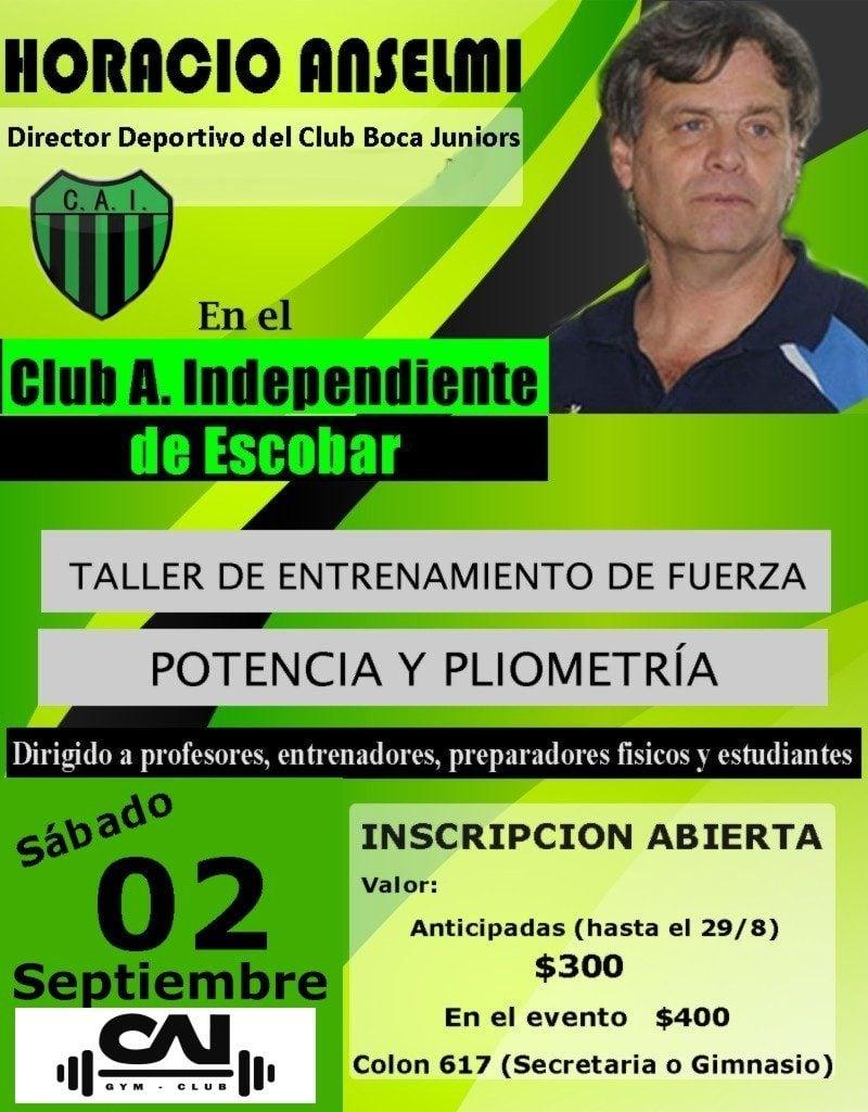 Horacio Anselmi,  dictara un Taller de entrenamiento y fuerza en Independiente