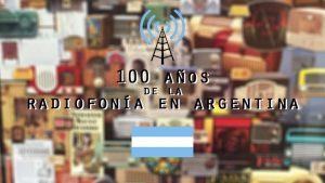 Homenaje a la RADIO, que cumple 100 años en Argentina